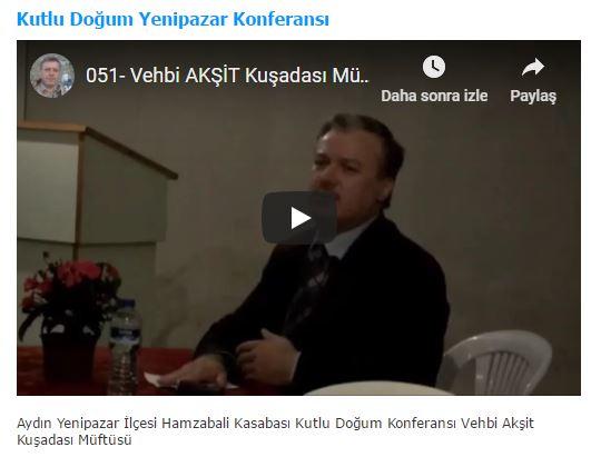 Aydın Yenipazar İlçesi Hamzabali Kasabası Kutlu Doğum Konferansı Vehbi Akşit Kuşadası Müftüsü