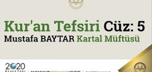 Mustafa Baytar-İstanbul Kartal Müftüsü-Kur'an Tefsiri